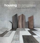 Housing in Progress - New build & Refurbishment